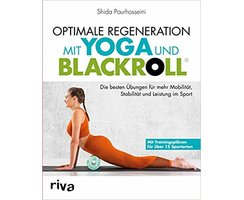 Optimale Regeneration mit Blackroll und Yoga